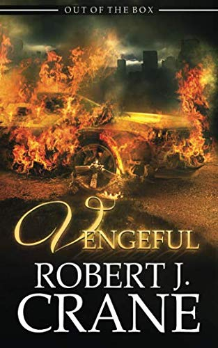 Vengeful (Out of the Box) (Volume 6)