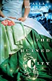 The Ruined City (The Veiled Isles Trilogy)
