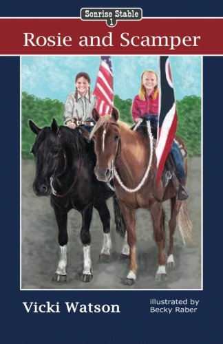 Sonrise Stable: Rosie and Scamper