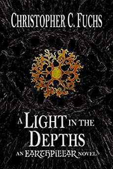 A Light in the Depths (Origins of Candlestone Book 2) by [Fuchs, Christopher C.]