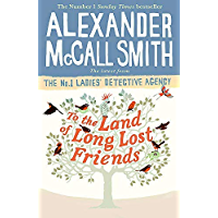 To the Land of Long Lost Friends (No. 1 Ladies' Detective Agency Book 20)
