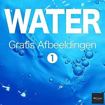WATER Gratis Afbeeldingen 1 BEIZ images - Gratis Stockfotos ...