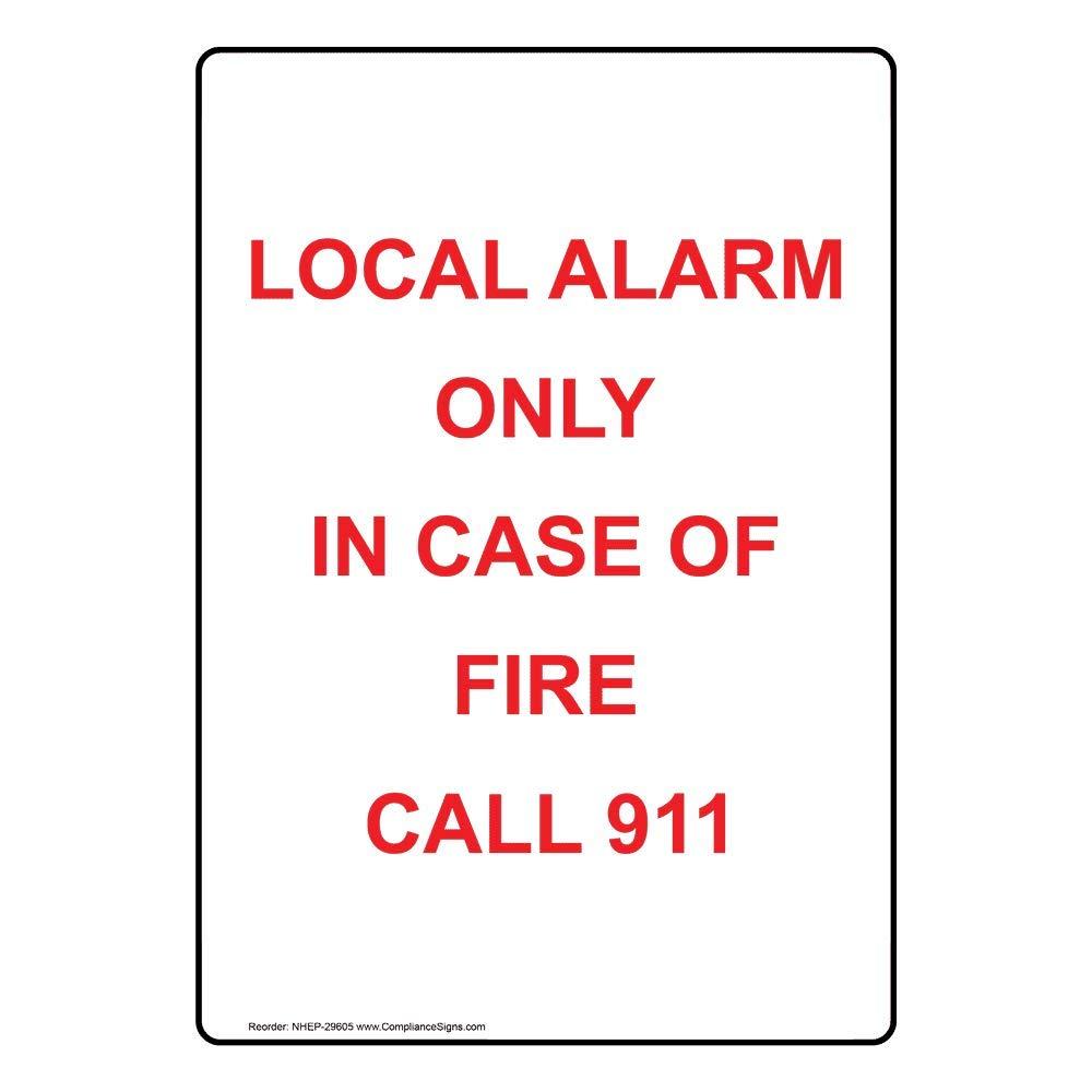 ComplianceSigns Vertical Aluminum Local Alarm Only In Case ...
