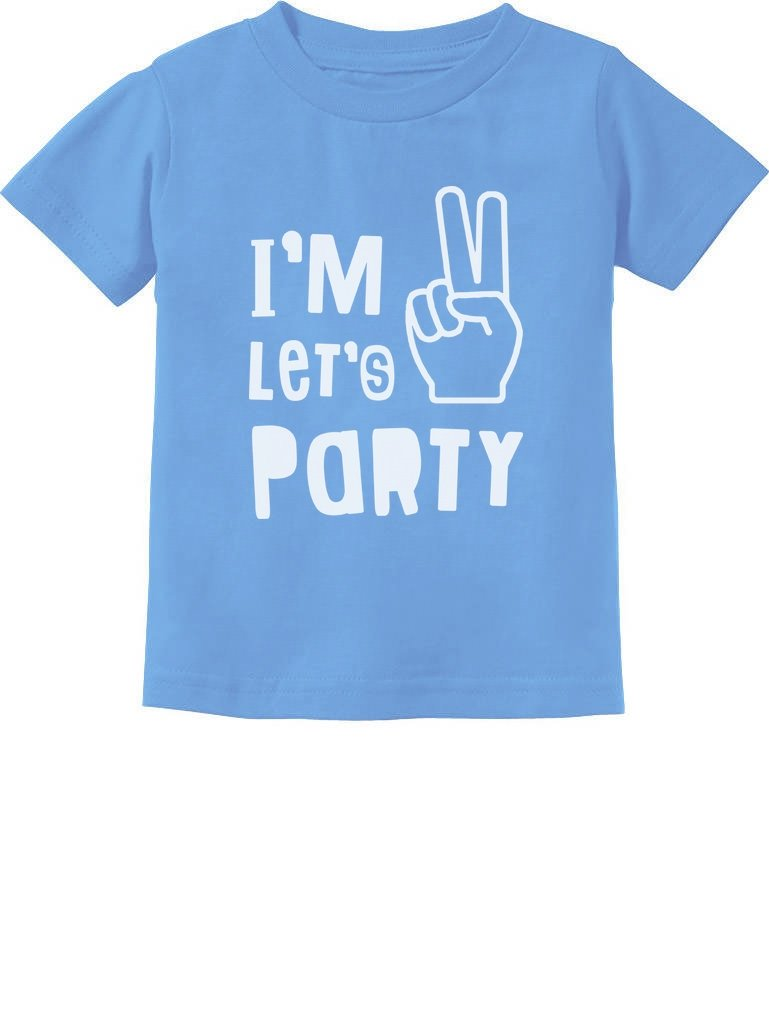 14b4af39 Galleon - I'm Two Let's Party Cute 2nd Birthday Gift Toddler Kids T-Shirt  2T California Blue