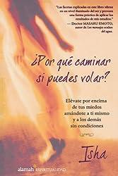 ¿Por qué caminar si puedes volar? (Spanish Edition)