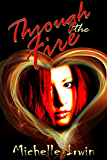 Through the Fire (Daughter of Fire Book 1)