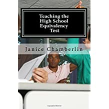 Teaching the High School Equivalency Test: Practical Advice for Instructors of the GED, TASC, or HiSet Tests