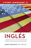 Curso Completo de Ingles: Nivel Basico (Living Language Complete Courses)