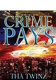 Crime Pays?, Prestige Communication Group, 0983080402