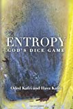 Entropy - God's Dice Game, Oded Kafri and Hava Kafri, 1482687690