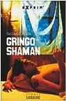 Gringo Shaman par Auda