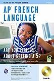 AP French Language Exam, Ellen Knauer, 0738607851