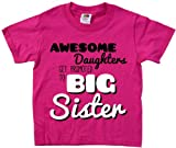 Ann Arbor T-shirt Co. Little Girls' AWESOME DAUGHTERS GET PROMOTED TO BIG SISTER-4T