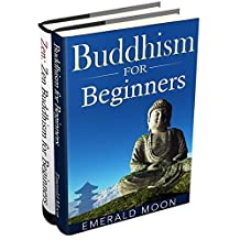 Buddhism for Beginners: 2 Books in 1 (Buddhism for Beginners & Zen Buddhism for Beginners)