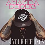F**k Your Feelings [Explicit]