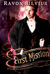 First Mission (Enforcer's Series Book 3)