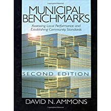 Municipal Benchmarks: Assessing Local Performance and Establishing Commu