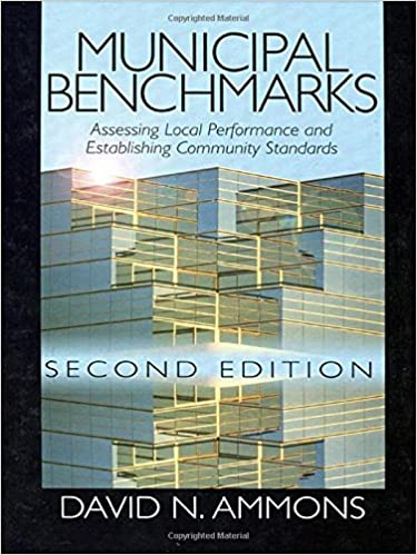 Municipal benchmarks assessing local performance and establishing municipal benchmarks assessing local performance and establishing community standards 2nd edition fandeluxe Choice Image