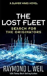 The Lost Fleet: Search for the Originators: A Slaver Wars Novel