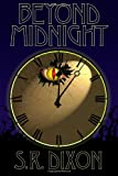 Beyond Midnight, S.R. Dixon, 0982972105