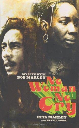 No Woman No Cry: My Life with Bob Marley