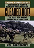 img - for Cleared Hot!: A Marine Combat Pilot's Vietnam Diary book / textbook / text book