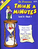 Dr. Funster's Think-a-Minutes A1, Critical Thinking Co, 0894558064