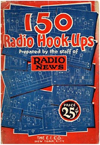 150 Radio Hook-Ups (1926) ()