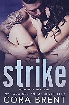 Strike (Gentry Generations) by [Brent, Cora]
