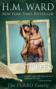STRIPPED (The Ferro Family) by [Ward, H.M.]