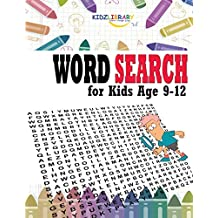 "Word Search for Kids Age 9-12: 60 Easy Large Print Word Find Puzzles for Kids: Jumbo Word Search Puzzle Book (8.5""x11"") with Fun Themes! (Word Search Puzzle Books)"