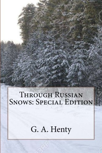 Through Russian Snows: Special Edition (Snow Russian)