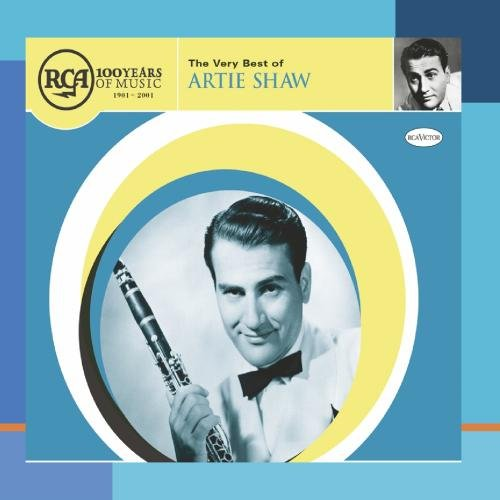 The Very Best of Artie Shaw by RCA