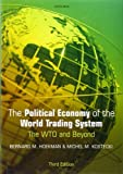 img - for The Political Economy of the World Trading System by Bernard M. Hoekman (2009-10-29) book / textbook / text book