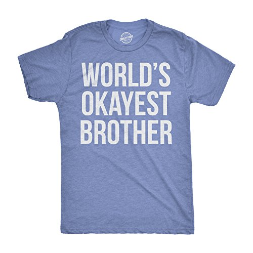 Mens Worlds Okayest Brother Shirt Funny T Shirts Big Brother Sister Gift Idea (Heather Light Blue) - L