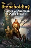 The Stoneholding, James G. Anderson and Mark Sebanc, 1439132992