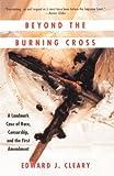 Beyond the Burning Cross