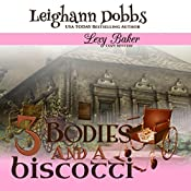 3 Bodies and a Biscotti | Leighann Dobbs