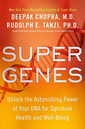 Download Super Genes: Unlock the Astonishing Power of Your DNA for Optimum Health and Well-Being pdf epub