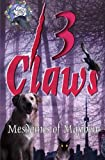 img - for 13 Claws: An Anthology of Crime Stories (Mesdames of Mayhem) (Volume 3) book / textbook / text book