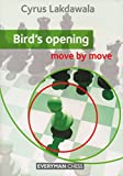 Birds' Opening: Move By Move-Cyrus Lakdawala