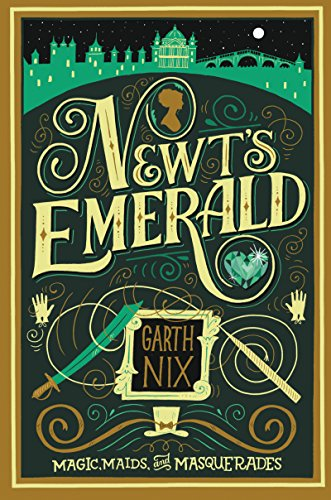 Newt's Emerald by [Nix, Garth]