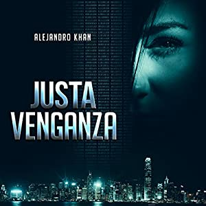 Justa venganza [Just Revenge] Audiobook