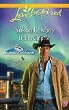 Yukon Cowboy by Debra Clopton front cover