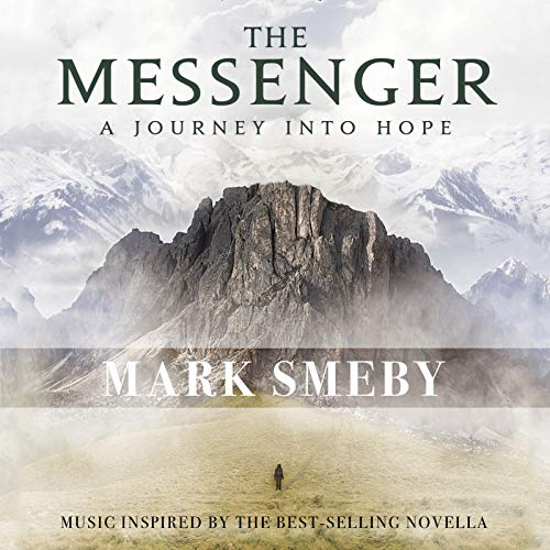 Messenger Journey - The Messenger: A Journey into Hope
