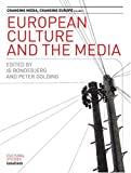 European Culture and the Media, , 1841501115