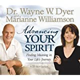Advancing Your Spirit 4-CD Set: Finding Meaning In Your Life's Journey