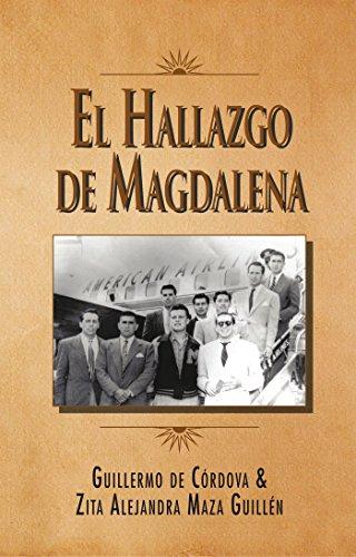 El Hallazgo De Magdalena (Spanish Edition)