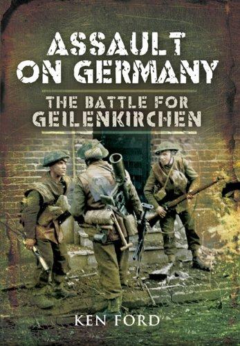 The Assault on Germany: The Battle for Geilenkirchen