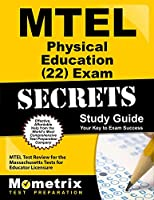 MTEL Physical Education (22) Exam Secrets Study Guide: MTEL Test Review for the Massachusetts Tests for Educator Licensure